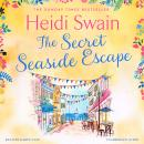 The Secret Seaside Escape: The most heart-warming, feel-good romance of 2020, from the Sunday Times  Audiobook