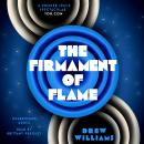 The Firmament of Flame Audiobook