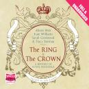 Ring and the Crown, Multiple Authors, Sarah Gristwood, Tracy Borman, Kate Williams, Alison Weir