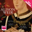 Lancaster and York Audiobook