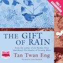 The Gift of Rain Audiobook