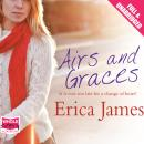 Airs and Graces, Erica James