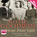 Home Front Girls, Rosie Goodwin
