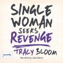 Single Woman Seeks Revenge Audiobook