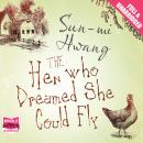 Hen Who Dreamed She Could Fly, Sun-mi Hwang