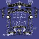 Tales From the Dead of Night, Multiple Authors