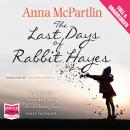 Last Days of Rabbit Hayes, Anna McPartlin