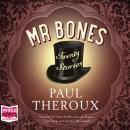 Mr Bones: Twenty Stories Audiobook