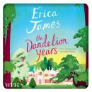 Dandelion Years, Erica James
