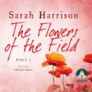 Flowers of the Field, Sarah Harrison