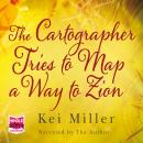 Cartographer Tries to Map a Way to Zion, Kei Miller