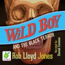 Wild Boy and the Black Terror, Rob Lloyd Jones