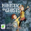 Ministry of Ghosts, Alex Shearer