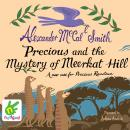 Precious and the Mystery of Meerkat Hill, Alexander McCall Smith