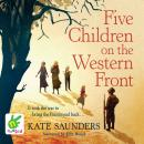 Five Children on the Western Front, Kate Saunders