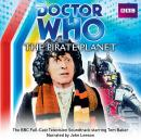 Doctor Who: The Pirate Planet (TV Soundtrack) Audiobook