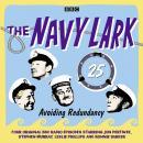 The Navy Lark, Volume 25 - Avoiding Redundancy, Complete Audiobook