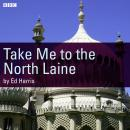 Take Me To The North Laine Audiobook