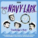 Navy Lark, The  Volume 28 - Troutbridge's Party Audiobook