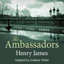 The Ambassadors (Classic Serial) Audiobook