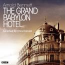 Grand Babylon Hotel, The   (Classic Serial) Audiobook
