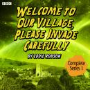 Welcome To Our Village, Please Invade Carefully  Series 1 Audiobook