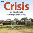 Crisis: Complete Series Audiobook