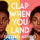 Clap When You Land Audiobook