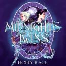Midnight's Twins: A dark new fantasy that will invade your dreams Audiobook
