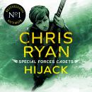 Special Forces Cadets 5: Hijack Audiobook