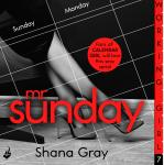 Working Girl: Mr Sunday, Shana Gray