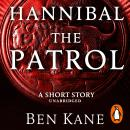 Hannibal: The Patrol: (Short Story) Audiobook