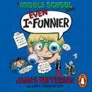 I Even Funnier: A Middle School Story: (I Funny 2), James Patterson