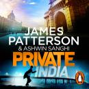 Private India: (Private 8), Ashwin Sanghi, James Patterson