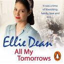 All My Tomorrows: Cliffehaven 6, Ellie Dean