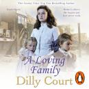 Loving Family, Dilly Court