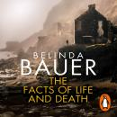 Facts of Life and Death, Belinda Bauer