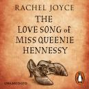 The Love Song of Miss Queenie Hennessy Audiobook