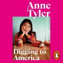 Digging to America Audiobook