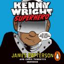 Kenny Wright: Superhero, James Patterson