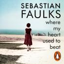 Where My Heart Used to Beat Audiobook