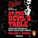At The Devil's Table: Inside the fall of the Cali cartel. The world's biggest crime syndicate, William C. Rempel