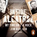 Inside Alcatraz: My Time on the Rock, Jim Quillen