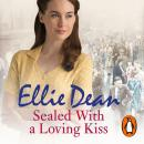 Sealed With a Loving Kiss: Cliffehaven 9, Ellie Dean