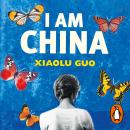 I Am China, Xiaolu Guo