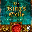 King's Exile: (Thomas Hill 2), Andrew Swanston