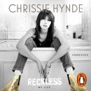 Reckless, Chrissie Hynde