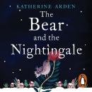 The Bear and The Nightingale: (Winternight Trilogy) Audiobook