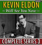 Kevin Eldon Will See You Now : Series 3: The BBC Radio 4 sketch show Audiobook