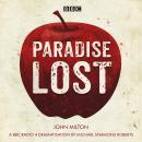 Paradise Lost: A BBC Radio 4 dramatisation Audiobook